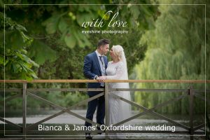 Bianca & James' Oxfordshire wedding.