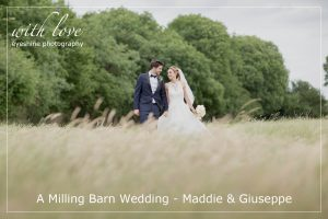 A Milling Barn Wedding – Maddie & Giuseppe.