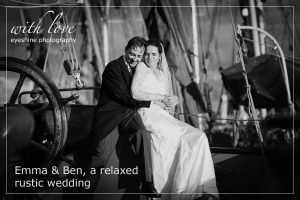 Emma & Ben, a relaxed rustic wedding.