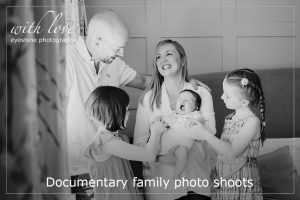 Documentary family photo shoots